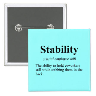 Employee stability is an important metric (2) pinback button