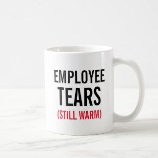 Employee Tears Still Warm Coffee Mug