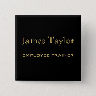 Employee Trainer Black Gold Pinback Button