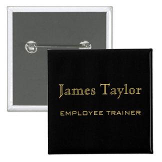 Employee Trainer Black Gold Pinback Button