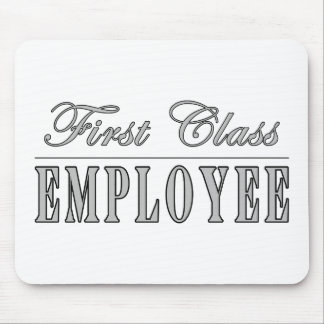 Employees First Class Employee Mouse Pad