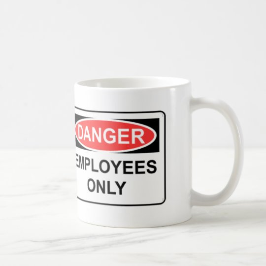 Employees Only Coffee Mug