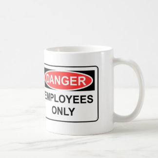 Employees Only Coffee Mugs