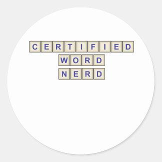 Empollón certificado de la palabra pegatina redonda