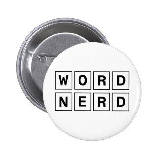 Empollón de la palabra pin redondo 5 cm