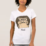 Empollón del erizo, inconformista, Geeky… Camiseta