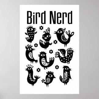 Empollón del pájaro - negro y blanco póster