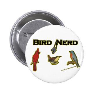 Empollón del pájaro pin
