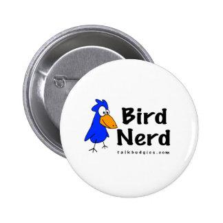 Empollón del pájaro pin redondo 5 cm