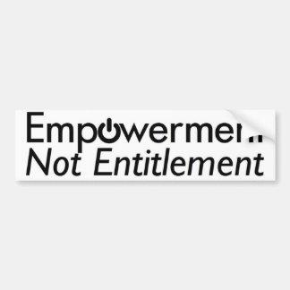 Empowerment not Entitlement bumper sticker