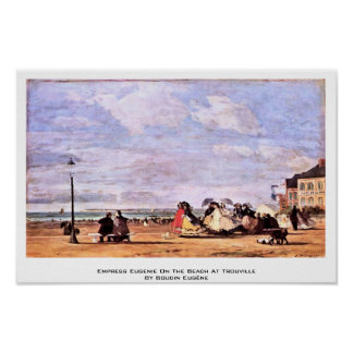 Empress Eugenie On The Beach At Trouville Poster