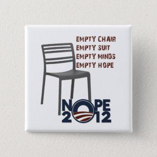 Empty Chair, Empty Obama Pinback Button