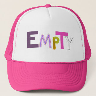 Empty hollow still quiet vacant zen color word art trucker hat