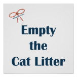 Empty The Cat Litter Reminders Print