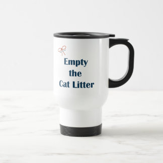 Empty The Cat Litter Reminders Travel Mug