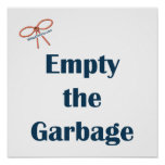 Empty The Garbage Reminders Poster