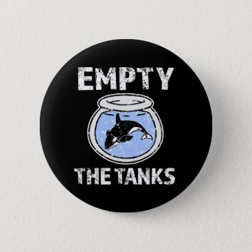 Beach Themed Empty the Tanks - Free the Orca Whales button