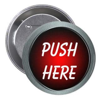 Empuje aquí el Pin Pin Redondo 7 Cm