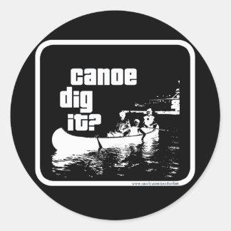 ¿Empuje de la canoa él? Pegatina Redonda