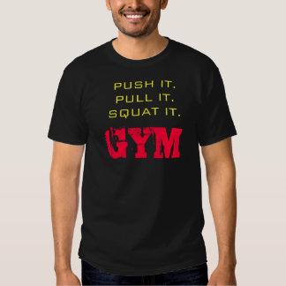 """Empuje de la motivación del gimnasio """"él. Tire de Playera"""