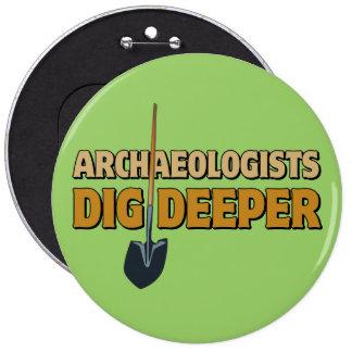 Empuje del arqueólogo pin redondo de 6 pulgadas