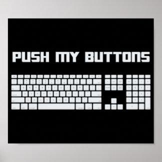 Empuje mi teclado de ordenador de los botones póster