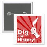 ¡Empuje para la historia! Insignia Pin
