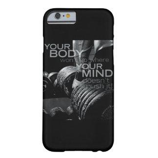 Empuje su mente y cuerpo - entrenamiento de funda barely there iPhone 6