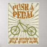 Empuje un pedal posters