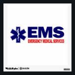 "EMS 3 WALL STICKER<br><div class=""desc"">Emergency Medical Services</div>"