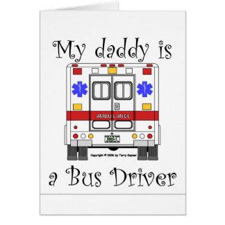 EMS Ambulance, Bus Driver Daddy, Card