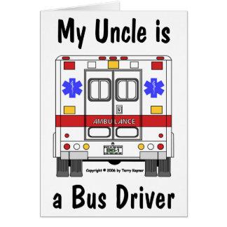 EMS-Ambulance, Uncle Bus Driver, Card