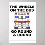 EMS Ambulance - Wheels go Round, Poster