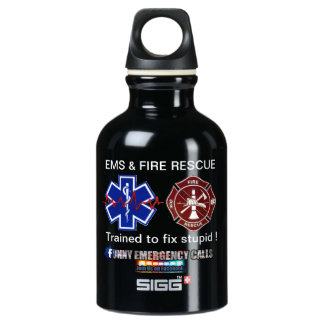 EMS & FIRE RESCUE Trained to fix stupid ! Water Bottle