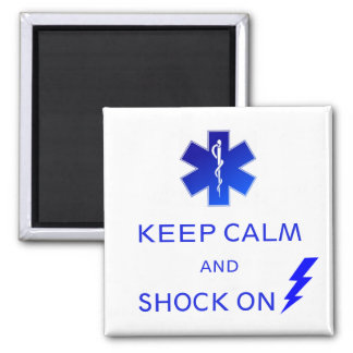 EMS Keep calm and shock on magnet. Magnet