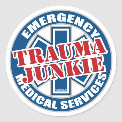 EMS Trauma Junkie Stickers