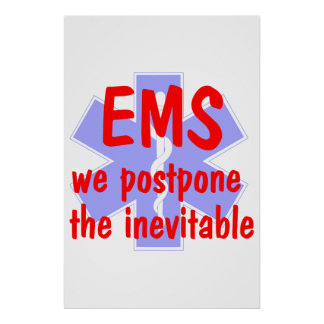 EMS-We Postpone the Inevitable (Star) Poster