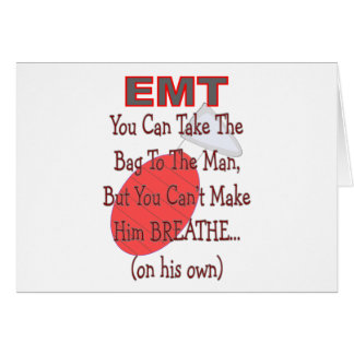 """EMT """"Bag to the Man"""" Hilarious Gift Ideas Cards"""