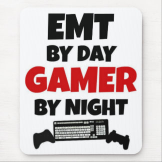 EMT by Day Gamer by Night Mouse Pad