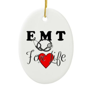 EMT For Life Holiday and Christmas Ornaments