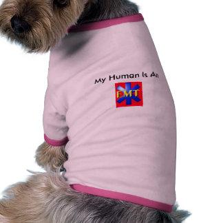 emt, My Human Is An Pet T Shirt