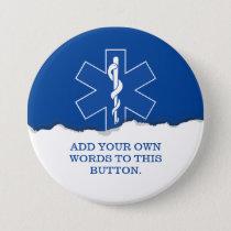 EMT Paramedic Symbol Custom Pinback Button