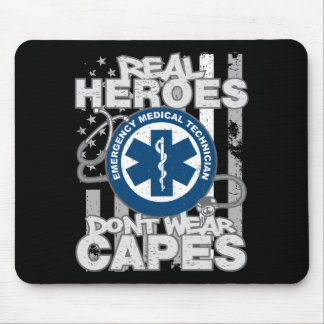 EMT Real Heroes Don't Wear Capes Mouse Pad