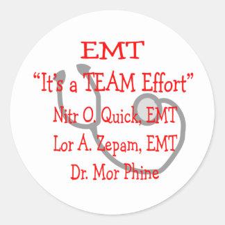 """EMT """"Team Effort""""  Hilarious Classic Round Sticker"""