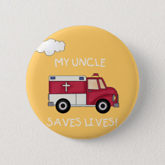 EMT Uncle Saves Lives Tshirts and Gifts Button