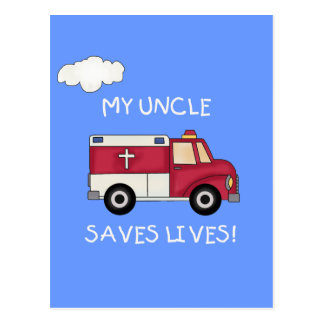 EMT Uncle Saves Lives Tshirts and Gifts Postcard