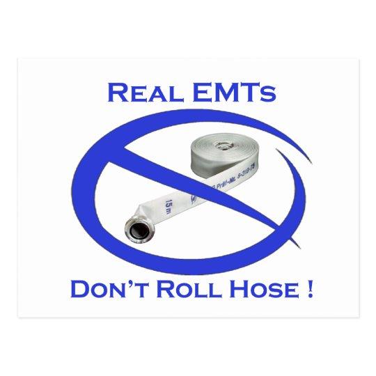 EMTs dont roll hose card