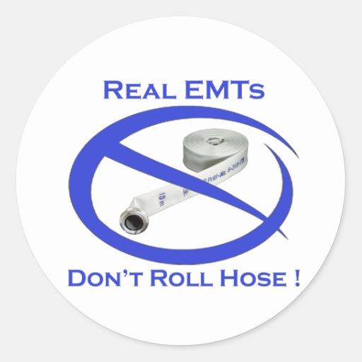 EMTs dont roll hose EMT Stickers