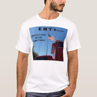 EMT's Saving Lives T-Shirt