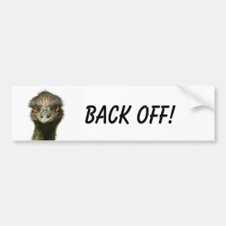 Emu Back Off Bumper Sticker